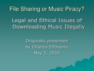 File Sharing or Music Piracy