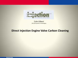 Direct Injection Engine Valve Carbon Cleaning
