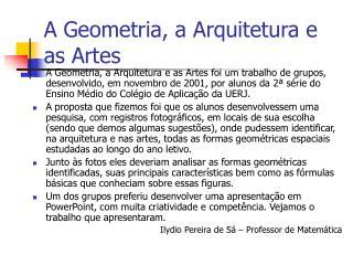 A Geometria, a Arquitetura e as Artes