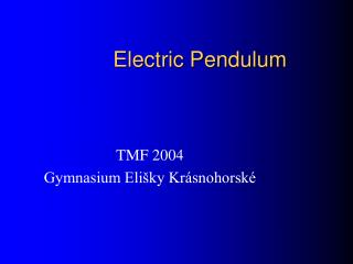 Electric Pendulum