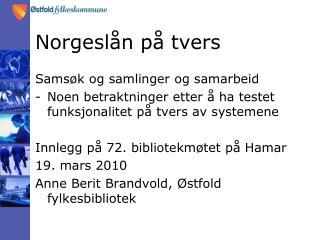 Norgeslån på tvers