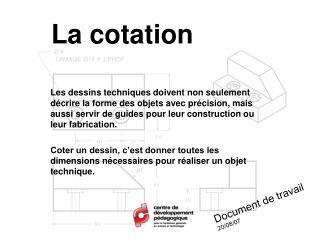 La cotation