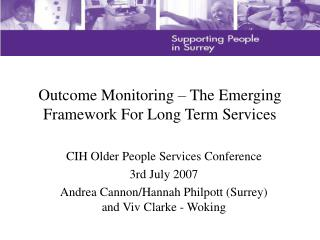 Outcome Monitoring   The Emerging Framework For Long Term Services