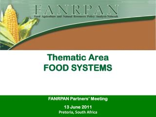 Thematic Area FOOD SYSTEMS