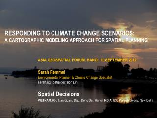 RESPONDING TO CLIMATE CHANGE SCENARIOS: A CARTOGRAPHIC MODELING APPROACH FOR SPATIAL  PLANNING