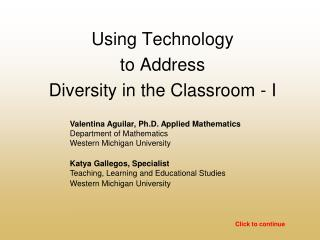 Using Technology  to Address  Diversity in the Classroom - I