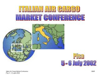 ITALIAN AIR CARGO  MARKET CONFERENCE