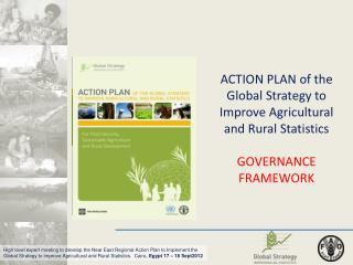 ACTION PLAN of the Global  Strategy to Improve Agricultural and Rural  Statistics