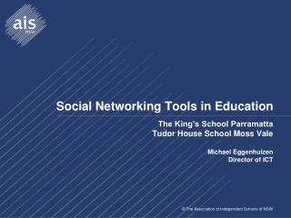 Social Networking Tools in Education