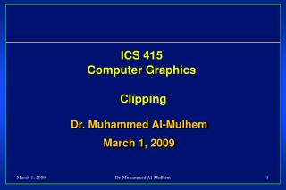 ICS 415 Computer Graphics  Clipping