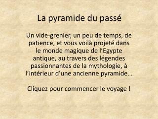 La pyramide du passé