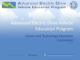 Advanced Electric Drive Vehicle Education Program