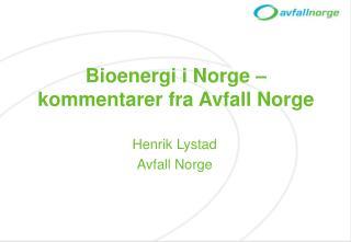 Bioenergi i Norge – kommentarer fra Avfall Norge