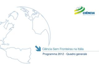 Programma 2012 - Quadro generale