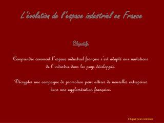 L��volution de l�espace industriel en France