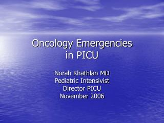 Oncology Emergencies in PICU