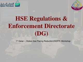 HSE Regulations & Enforcement Directorate (DG)