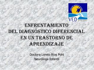 Enfrentamiento  del Diagnóstico Diferencial en un Trastorno de Aprendizaje