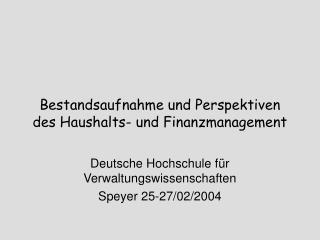 Bestandsaufnahme und Perspektiven des Haushalts- und Finanzmanagement