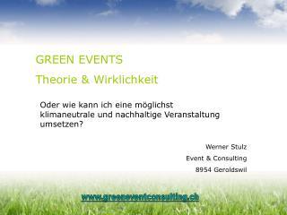 GREEN EVENTS  Theorie & Wirklichkeit