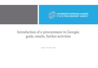 Introduction of e-procurement in Georgia: goals, results, further activities