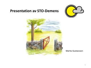 Presentation av STO-Demens