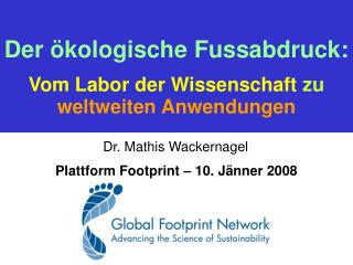 Dr. Mathis Wackernagel