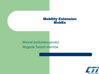Mobility Extension MobEx