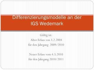 Differenzierungsmodelle an der IGS Wedemark