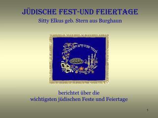 J�DISCHE FEST-UND FEIERTAGE Sitty Elkus geb. Stern aus Burghaun
