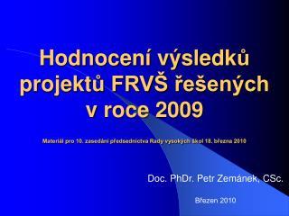 Doc. PhDr. Petr Zemánek, CSc. Březen 2010