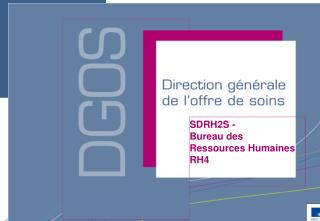 SDRH2S  - Bureau des  Ressources Humaines RH4