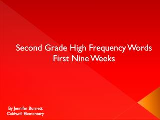 Second Grade High Frequency Words First Nine Weeks