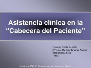 """Asistencia clínica en la """"Cabecera del Paciente"""""""