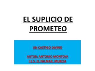 EL SUPLICIO DE PROMETEO