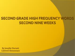 Second Grade High Frequency Words Second Nine Weeks