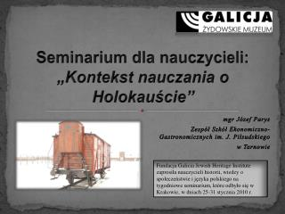 "Seminarium dla nauczycieli:  ""Kontekst nauczania o Holokauście"""