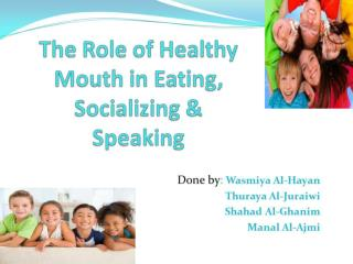 Healthy Mouth