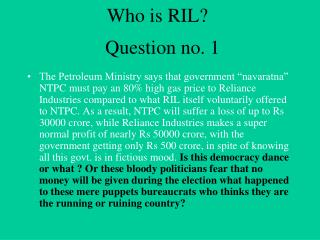 Who is RIL?