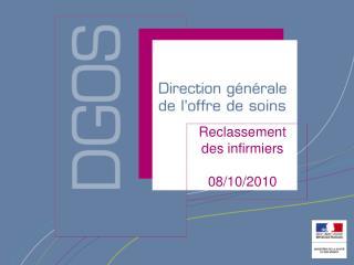 Reclassement  des infirmiers 08/10/2010