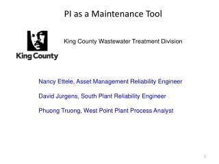 PI as a Maintenance Tool