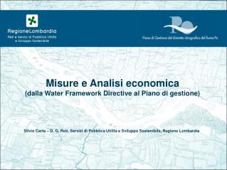 Misure e Analisi economica (dalla Water Framework Directive al Piano di gestione)
