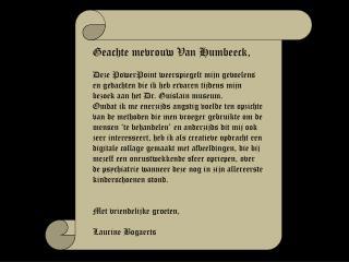Geachte mevrouw Van Humbeeck,