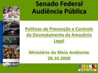 Senado Federal Audiência Pública