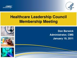 Healthcare Leadership Council Membership Meeting