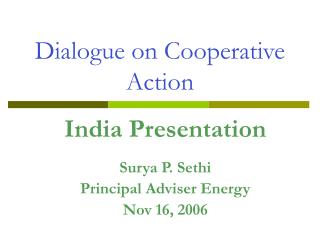 Dialogue on Cooperative Action
