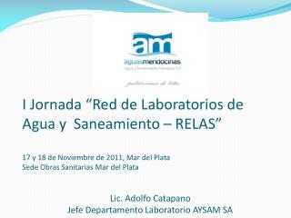 """I Jornada """"Red de Laboratorios de Agua y  Saneamiento – RELAS"""""""