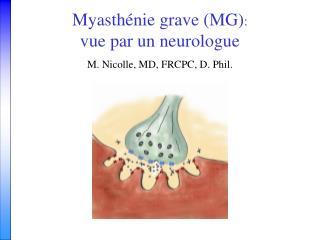 Myasthénie grave (MG) :   vue par un neurologue