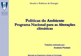 Pol�ticas do Ambiente Programa Nacional para as Altera��es clim�ticas