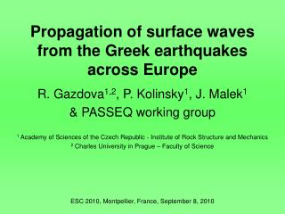 Propagation of surface waves from the Greek earthquakes across Europe